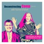 Deconstructing Comp Podcast